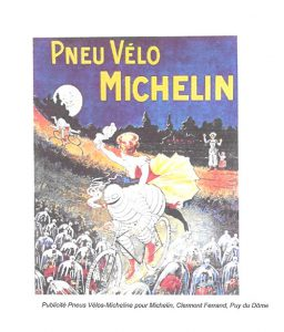 Publicité Pneus Vélos-Micheline pour Michelin, Clermont Ferrand, Puy du Dôme